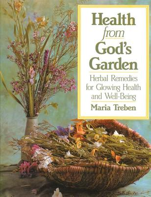 Health from God's Garden By Treben, Maria